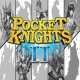 Pocket Knights2